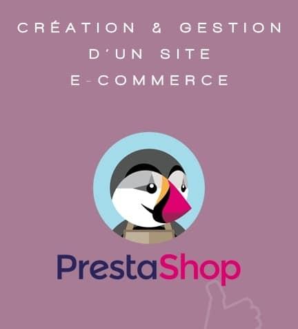 Création & Gestion d'un site Prestashop