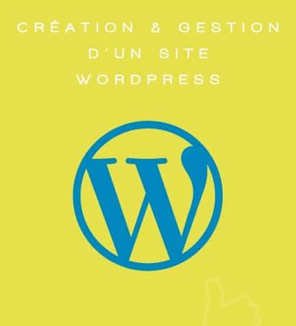 Création & Gestion d'un site wordpress